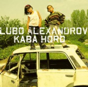 Lubo Alexandrov: Kaba Horo - CD