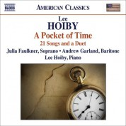 Julia Faulkner: Hoiby, L.: Pocket of Time (A) - 21 Songs and A Duet - CD