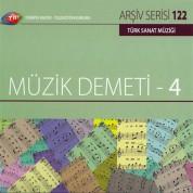 Çeşitli Sanatçılar: TRT Arşiv Serisi 122 - Müzik Demeti 4 - CD