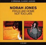 Norah Jones: Feels Like Home / Not Too Late - CD
