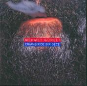 Mehmet Güreli: Cihangir'de Bir Gece - CD