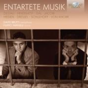 David Brutti, Filippo Farinelli: Entartete Musik (Dessau, Hindemith, Gal, Jacobo, Von Knorr, Schulhoff, Ulmann, Heiden, Dressel, Balsar) - CD