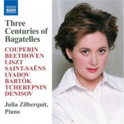 Julia Zilberquit: Zilberquit, Julia: 3 Centuries of Bagatelles - CD
