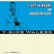 T-Bone Walker: I Get So Weary + Singing The Blues + 4 Bonus Tracks - CD