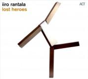 Iiro Rantala: Lost Heroes - CD