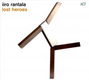 Iiro Rantala: Lost Heroes - CD