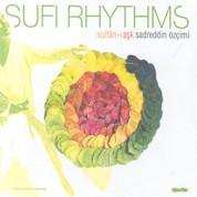 Sadreddin Özçimi: Sufi Rythms - Sultan - ı Aşk - CD