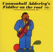 Cannonball Adderley: Fiddler on the Roof - CD