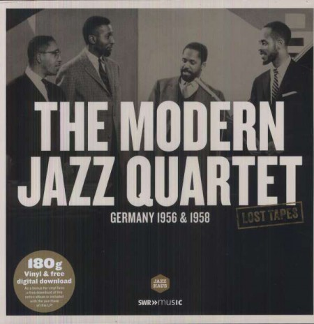 The Modern Jazz Quartet: Lost Tapes - Germany 1956 & 1958 - Plak