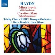 Owen Burdick: Haydn: Missa brevis (1805 revision) - Creation Mass - CD