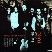 Önder Focan: Swing A La Turc - CD