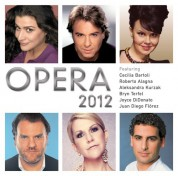 Roberto Alagna, Cecilia Bartoli, Joyce DiDonato, Juan Diego Florez, Aleksandra Kurzak, Bryn Terfel: Opera 2012 - CD