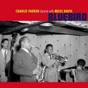 Charlie Parker, Miles Davis: Charlie Parker Quintet Feat Miles Davis - Bluebird + 2 Bonus Tracks! In Solid Blue Colored Vinyl. - Plak