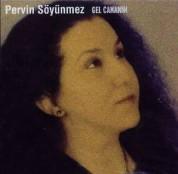 Pervin Söyünmez: Gel Cananım - CD