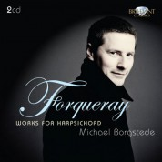 Michael Borgstede: Forqueray: Works for Harpsichord - CD