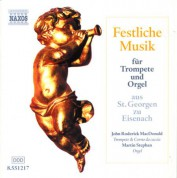 John Roderick MacDonald: Festliche Musik Fur Trompete Und Orgel (Festive Music for Trumpet and Organ) - CD
