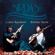 Coşkun Karademir, Emirhan Kartal: Sırdaşk - CD