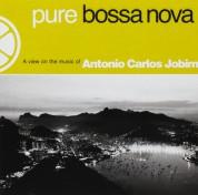 Çeşitli Sanatçılar: Pure Bossa Nova Selected By Tom Jobim - CD