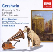 Peter Donohoe, London Sinfonietta, City of Birmingham Symphony Orchestra, Sir Simon Rattle: Gershwin: Rhapsody in Blue, Songbook, Piano Concerto - CD