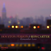Ron Carter, Houston Person: Remember Love - CD