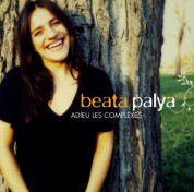 Beata Palya: Adieu les complexes - CD