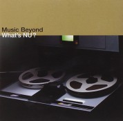 Çeşitli Sanatçılar: What's Nu? Music Beyond - CD