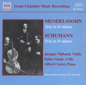 Mendelssohn / Schumann: Trios (Thibaud / Casals / Cortot) (1927-1928) - CD