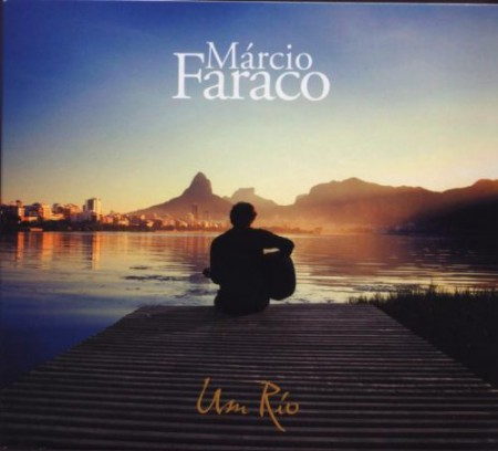 Marcio Faraco: Um Rio - CD