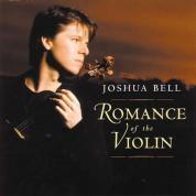 Joshua Bell: Romance of the Violin - CD