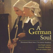 Laia Frigolé, Ensemble Méridien, Juan de la Rubia: A German Soul, Devotional Music From 17th-Century Hamburg (Scheidemann, Rosenmüller, Praetorius, Tunder, Weckmann, Krieger) - CD