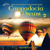 Çeşitli Sanatçılar: Cappadocia Dream - CD