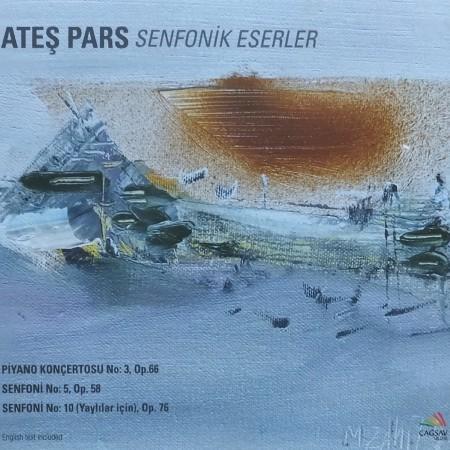 Burak Tüzün, Hakan Şensoy, Hacettepe Senfoni Orkestrası, Cem Babacan, Karşıyaka Oda Orkestrası: Ateş Pars: Senfonik Eserler - CD