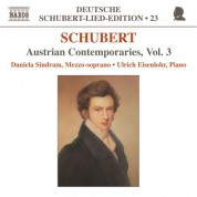 Daniela Sindram: Schubert: Lied Edition 23 - Austrian Contemporaries, Vol. 3 - CD
