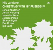 Nils Landgren: Christmas With My Friends IV - CD