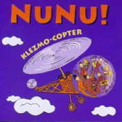 Nunu!: Klezmo-Copter - CD