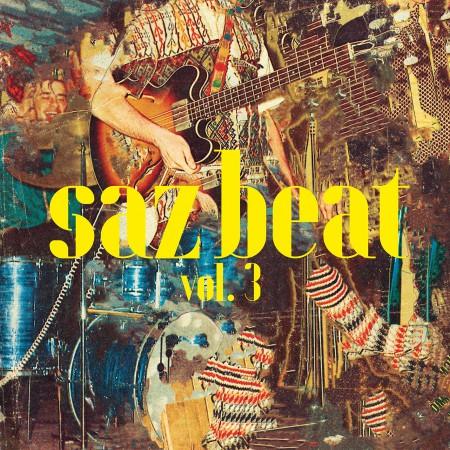 Çeşitli Sanatçılar: Saz Beat Vol.3 - Plak