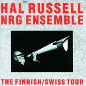 Hal Russell, NRG Ensemble: The Finnish/ Swiss Tour - Plak