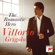 Vittorio Grigolo: The Romantic Hero - CD