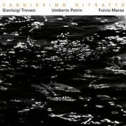 Gianluigi Trovesi: Vaghissimo Ritratto - CD