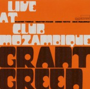 Grant Green: Live At Club Mozambique - CD
