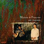 Mahmut & Françoise: Yar Bağında - CD