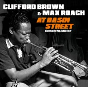 Clifford Brown: At Basin Street Complete Edition + 2 Bonus Tracks - CD