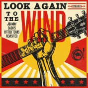 Johnny Cash: Look Again To The Wind: Bitter Tears Revisited - Plak
