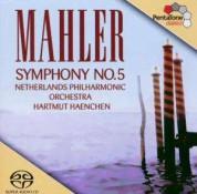 Hartmut Haenchen, Netherlands Philharmonic Orchestra: Mahler: Symphony No 5 - SACD