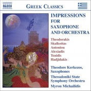 Theodore Kerkezos: Impressions for Saxophone And Orchestra - Virtuosic Works by 20th Century Greek Composers - CD