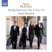 Pleyel: String Quartets, Op. 2, Nos. 1-3 - CD