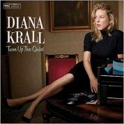 Diana Krall: Turn Up The Quiet - Plak