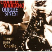 Charlie Mariano: Tango Para Charlie - CD