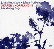 Jonas Knutsson, Johan Norberg: Skaren: Norrland III - CD