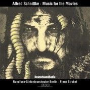 Rundfunk-Sinfonieorchester Berlin, Rundfunkchor Berlin, Frank Strobel: Alfred Schnittke - Music for the Movies - CD